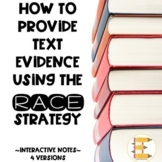 Text Evidence using the RACE Strategy Interactive Notes