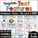 Nonfiction Text Features Distance Learning Posters, Task Cards, & Worksheets