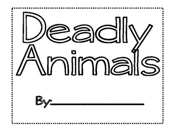 Text Features - Deadly Animals Book