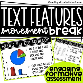 Text Features Engaging Movement Break Formative Assessment