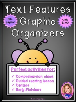 Text Features Graphic Organizers- $1.00 ONLY!