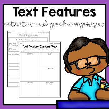 Text Features Graphic Organizers