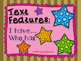 Text Features I Have Who Has