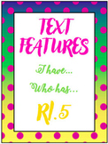 Text Features - I have...Who Has?