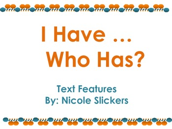 Text Features- I have, Who has?