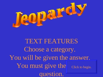 Text Features Jeopardy