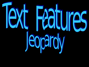 Text Features Jeopardy Game