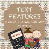 Text Features: English Language Arts Activity