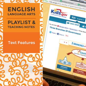 Text Features - Playlist and Teaching Notes