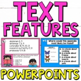 Text Features PowerPoints