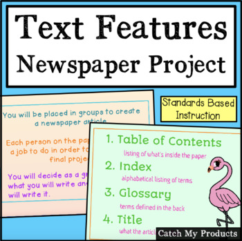 Text Features Project (Apply Text Features to the Making of a Newspaper Article)