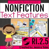 Nonfiction Text Features 2nd Grade RI.2.5 with Digital Lea