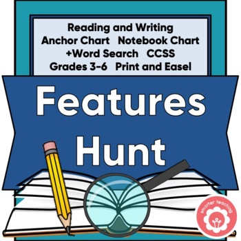 Text Features Hunt: Anchor Chart, Notebook Chart, Word Search CCSS Grades 3-6