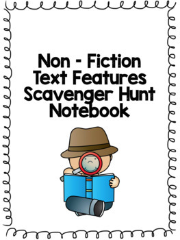 Text Features Scavenger Hunt Notebook