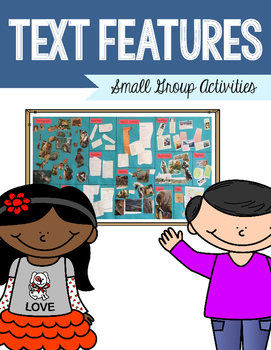 Text Features - Small Group Activities