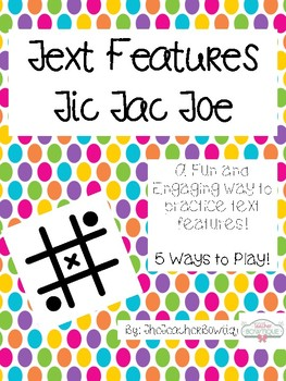 Text Features Tic Tac Toe