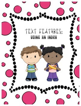 Text Features: Using an Index