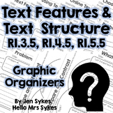 Text Features and Text Structure Info. Text Graphic Org. RI.3.5 RI.4.5 RI.5.5