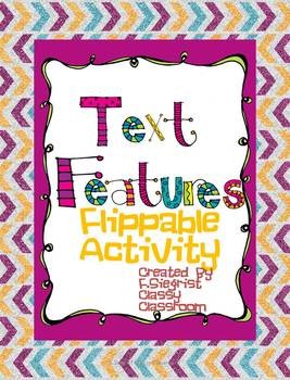 Text Features~Flippable Activity with Writing