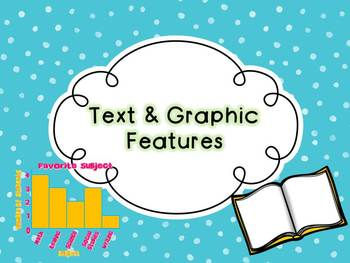 Text & Graphic Features {{PPT and Guided Notes}}