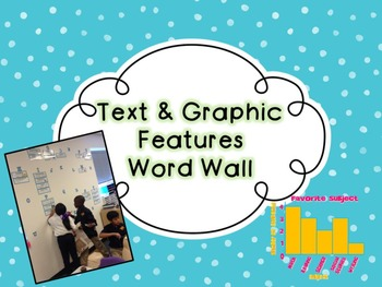Text & Graphic Features Word Wall