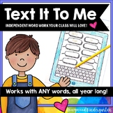 Text It To Me . Spelling or Sight Word Work for ANY Words . Use All Year .