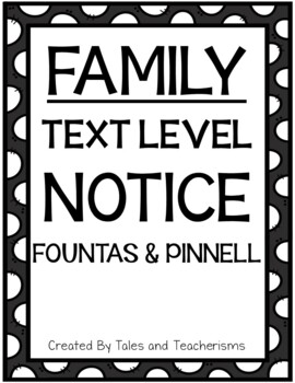 Text Level Notice (Fountas and Pinnell O)