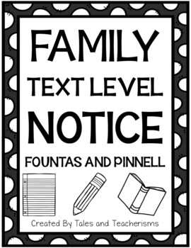 Text Level Notice (Fountas and Pinnell P)