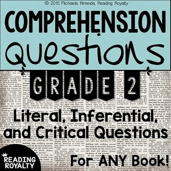Literal and Inferential Comprehension Questions for ANY book! (Grade 2)