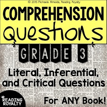 Literal and Inferential Comprehension Questions for ANY book! (Grade 3)
