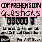 Literal and Inferential Comprehension Questions for ANY book! (Grade 4)
