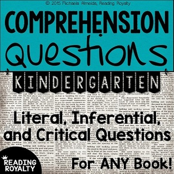 Literal And Inferential Comprehension Questions For Any Book