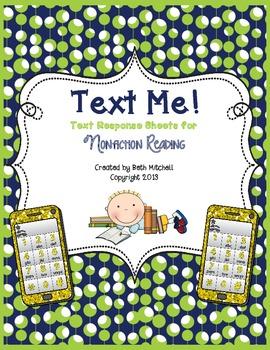 Text Me! Nonfiction Reading Response Sheets