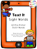 Text Me Sight Words {Pre-Primer Dolch Words}