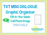 Text Message Dialogue Graphic Organizer, Fill-in-the-blank Cell Phone Printable