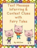 Text Message Inferring and Context Clues with Fairy Tales