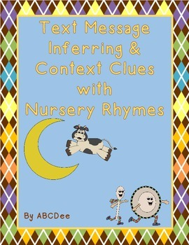 Text Message Inferring and Context Clues with Nursery Rhymes