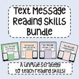 Text Message Reading Skills Bundle