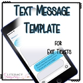 Text Message Template for Exit Tickets for Informal Assess