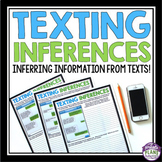 INFERENCE ACTIVITIES - TEXT MESSAGE INFERENCES
