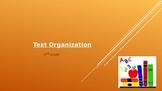 Text Organization (Informational Text)