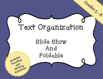 Text Organization - Slide Show and Foldable - Text Structure