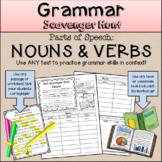 Grammar Scavenger Hunt * Parts of Speech: Nouns and Verbs