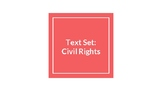 Text Set: Civil Rights