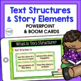 Story Elements & Text Structures PPT + ADDED BONUS: Text Structures BOOM CARDS
