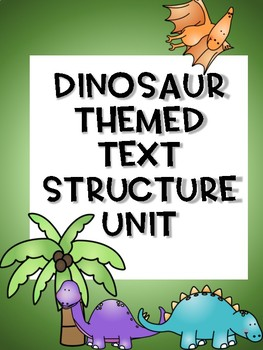 Print and Go Text Structure Dinosaur Unit