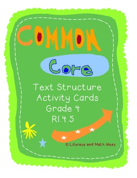 Text Structure Activity Cards Grade 4 Common Core RI.4.5