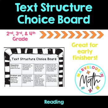 Text Structure Choice Board