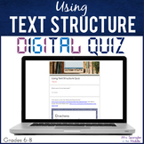 Text Structure DIGITAL Quiz - Distance Learning
