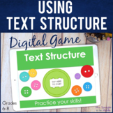 Text Structure DIGITAL Skill Practice Game | Distance Learning